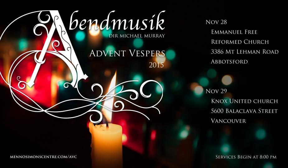 Abendmusik Vesper Choir – Advent 2015